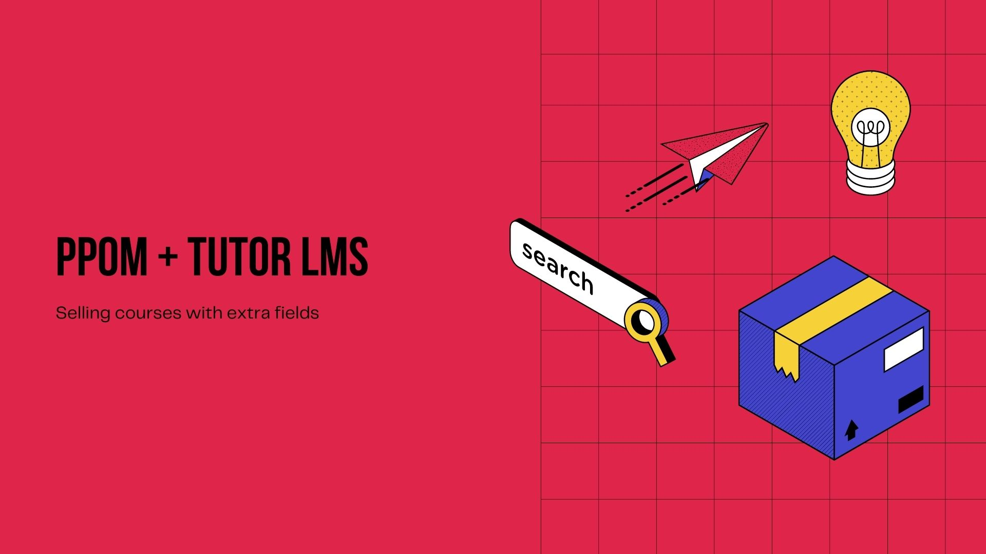 PPOM With Tutor LMS – Sell Courses With Extra Fields